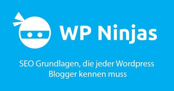 SEO Grundlagen, die jeder Wordpress Blogger kennen muss