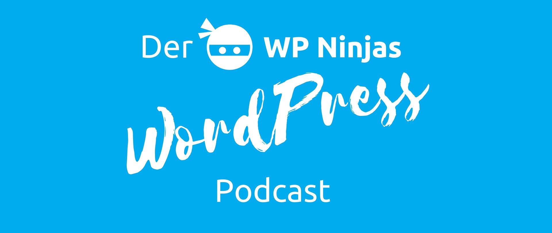Der WP Ninjas WordPress Podcast