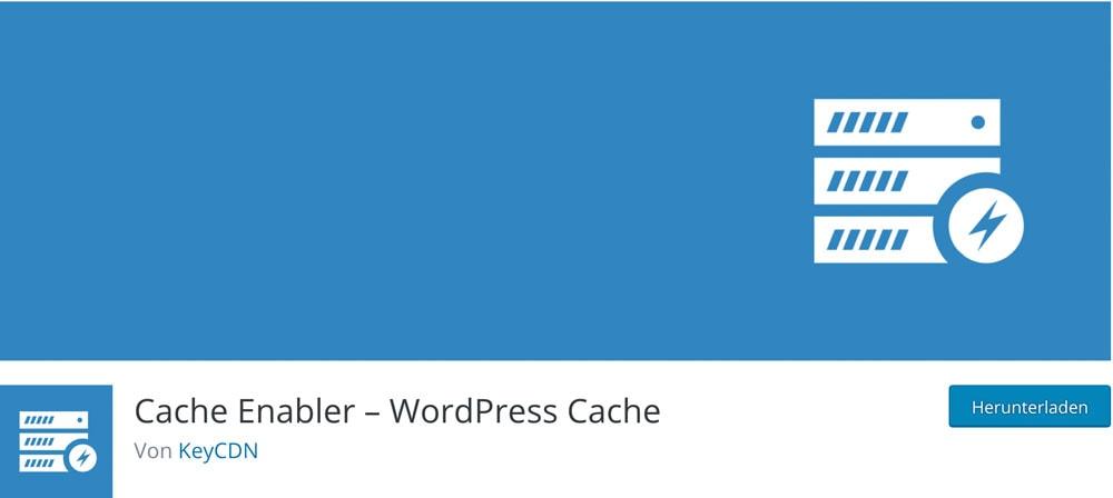 WordPress Plugin Cache Enabler für mehr Traffic und kürzere Ladezeiten