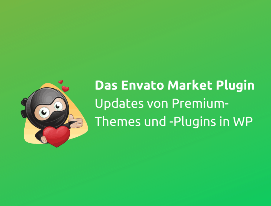 Das Envato Market Plugin im Test – Updates von Envato in WordPress