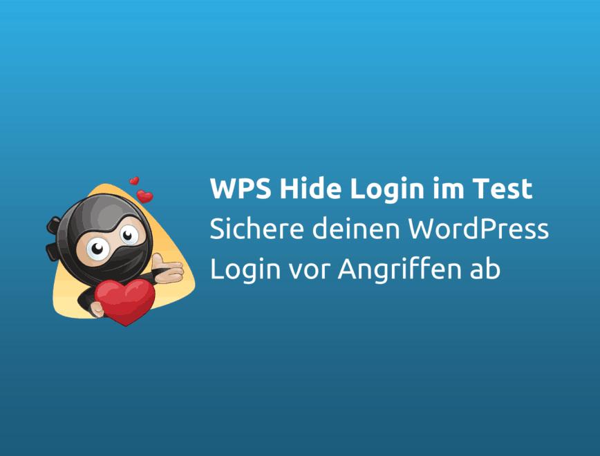 WPS Hide Login im Test – sichere dein WordPress Login ab