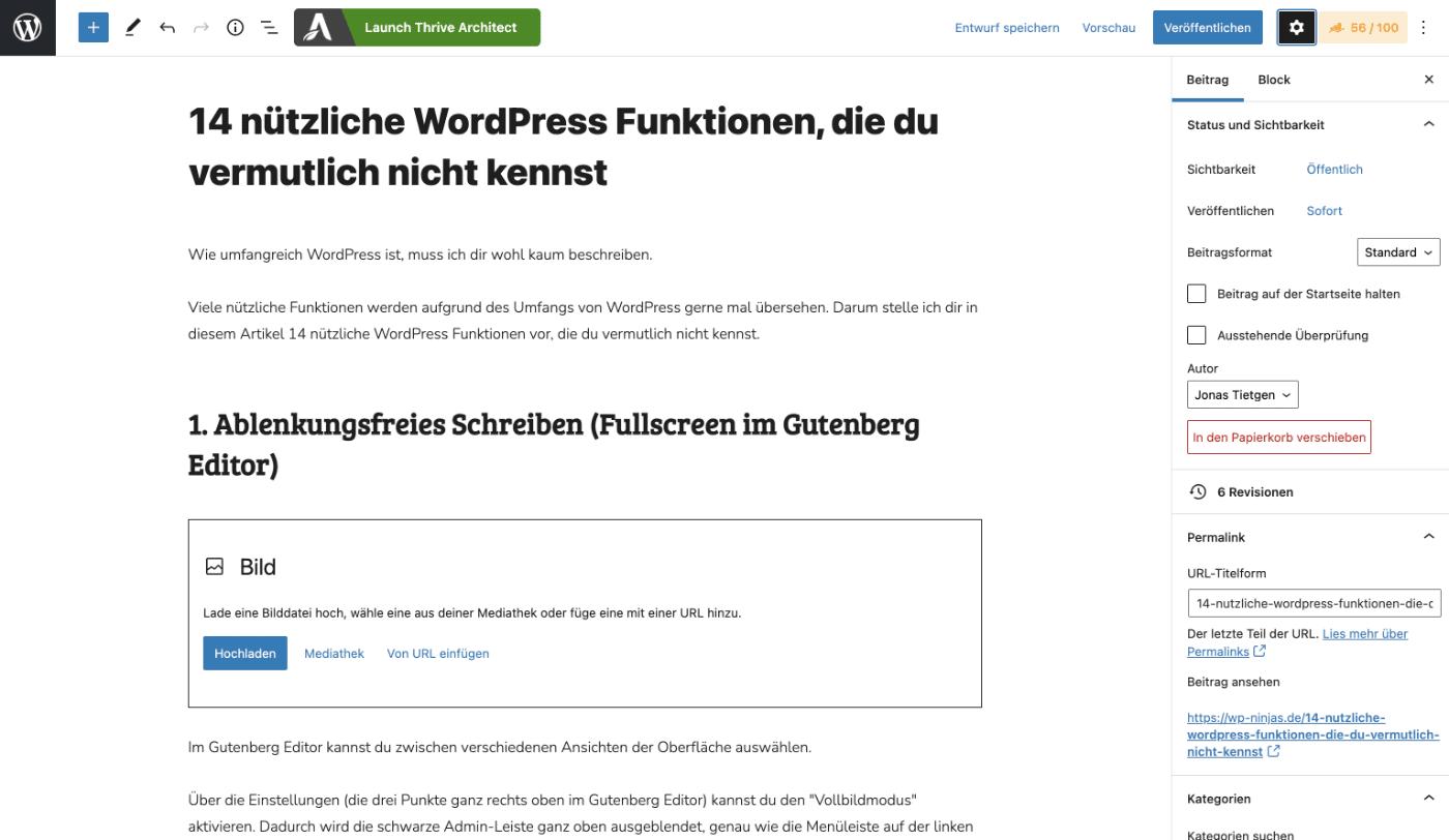 Das ablenkungsfreie Schreiben im Gutenberg Editor