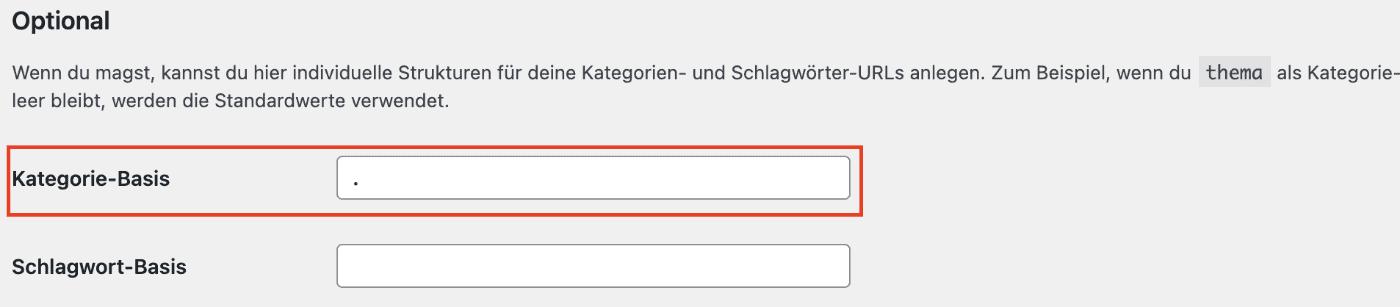 """Entferne """"Category"""" aus der WordPress Permalinkstruktur mit einer individuellen Kategorie-Basis"""